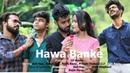 Darshan Raval - Hawa Banke| Story of a Real friend |Boohey Bariyan |Vidit Meghwal