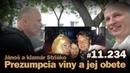Prezumpcia viny a jej obete. Vladimír Jánoš a klamár Striško 11.234