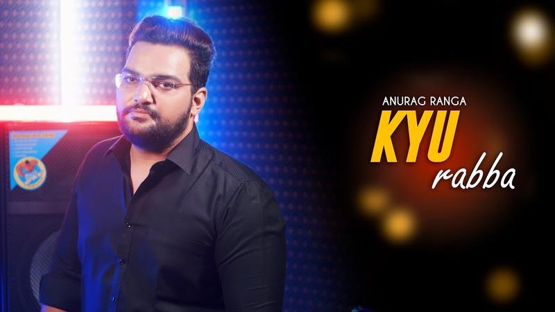 Kyun Rabba Reprise Version | Anurag Ranga | Armaan Malik | Amaal Mallik | Badla | Amitabh Bachchan