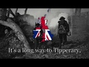 It's A Long Way To Tipperary British Army Song