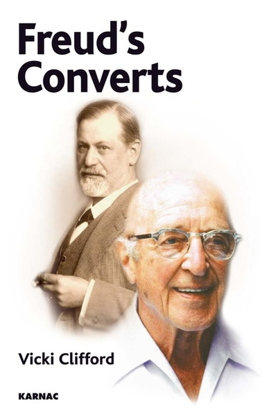 Freud's Converts by Vicki Clifford