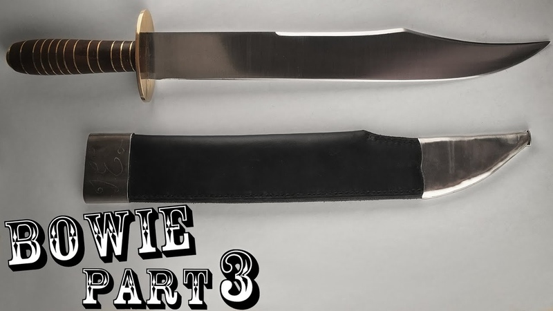1830's Bowie Knife Replica Part 3 of 3: The Sheath