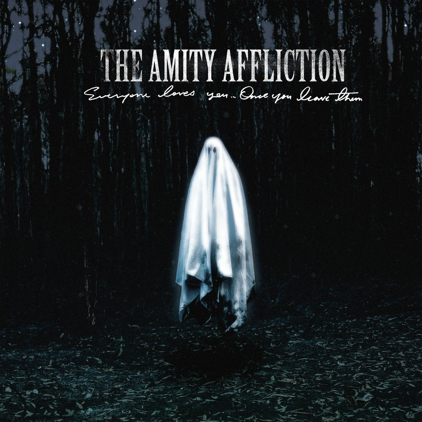The Amity Affliction - Everyone Loves You... Once You Leave Them (2020)