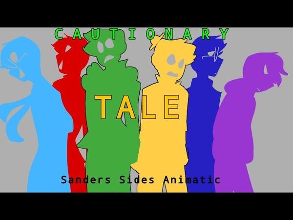 Cautionary Tale (Sanders Sides Animatic)