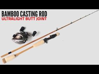 Making Bamboo Fishing Rod   Ultralight Baitcasting