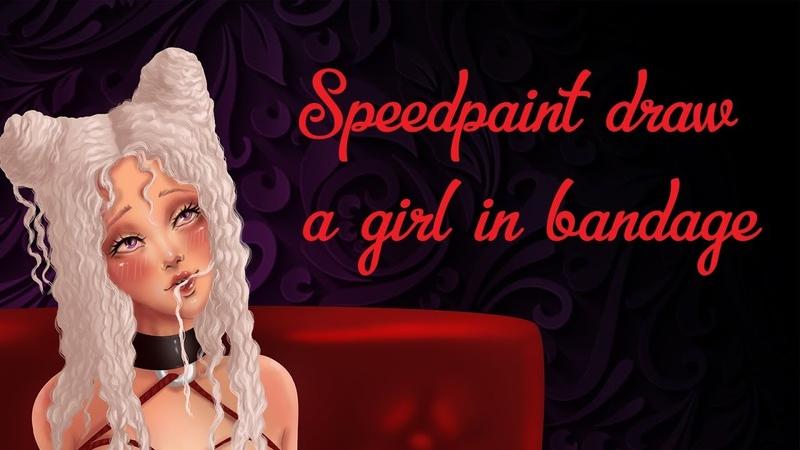 Speedpaint draw a girl in bandage смотреть онлайн без регистрации