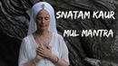 Snatam Kaur - Mul Mantra - Ek Ong Kar