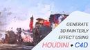 3D Painterly Effect Tutorial Houdini Cinema4D