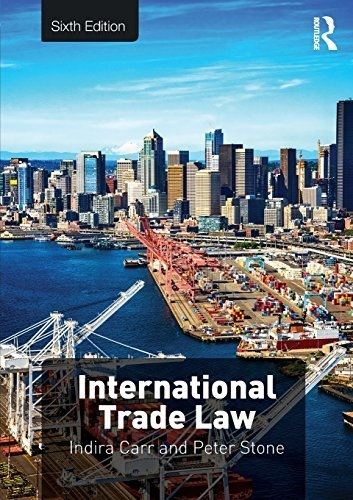 International Trade Law, 6th Edition