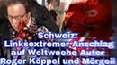 Schweiz Linksextremer Anschlag auf Weltwoche Autor Roger Köppel und Mörgeli