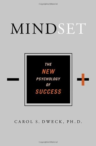 Carol Dweck] Mindset  The New Psychology of Succe