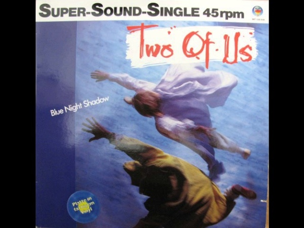Two of Us - Blue Night Shadow (Special Dance Version) (1985) (Audio)