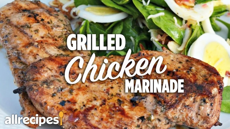 How to Make the Best Easy Grilled Chicken Marinade You Can Cook That