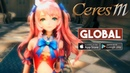 Ceres M Global Launch Gameplay Android iOS