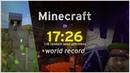 World Record - Minecraft 1.16 Speedrun [17:26]