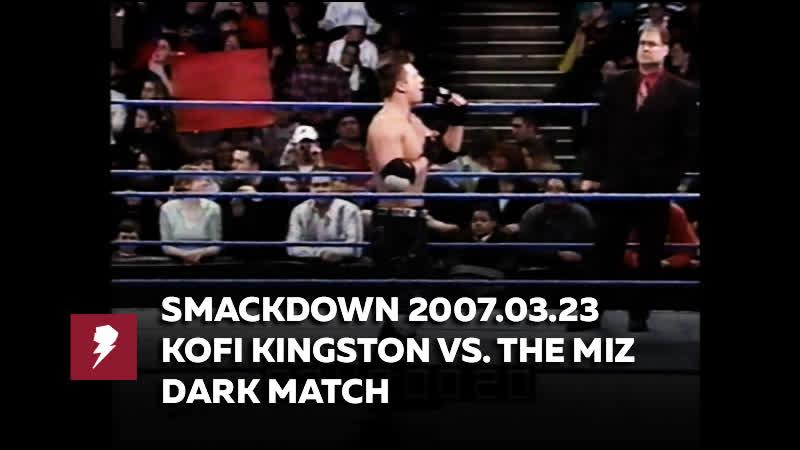 [My1] 2007.03.23 Кофи Кингстон против Миза (тёмный матч)