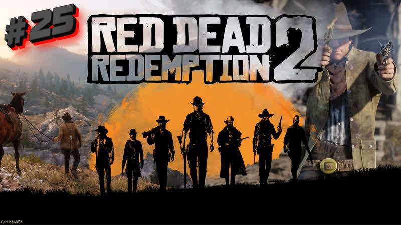 Red Dead Redemption 2 на ПК стрим 25 : Red Dead Redemption 2 PC Прохождение