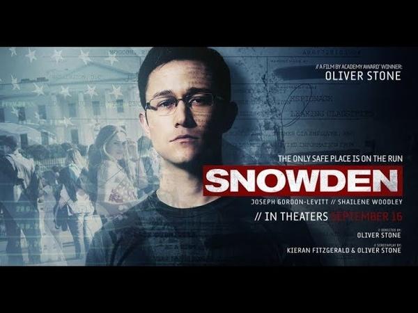 Сноуден 2016 . Драма, триллер , биография