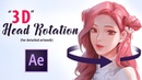 """""""3D"""" Head Rotation for Detailed Artwork in After Effects"""