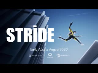 STRIDE Early Access August 2020