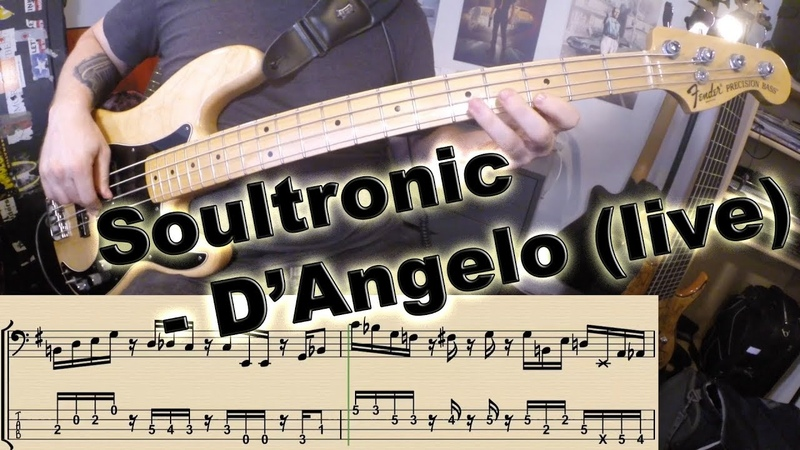 D'Angelo Soultronic live BASS COVER with notation and tabs