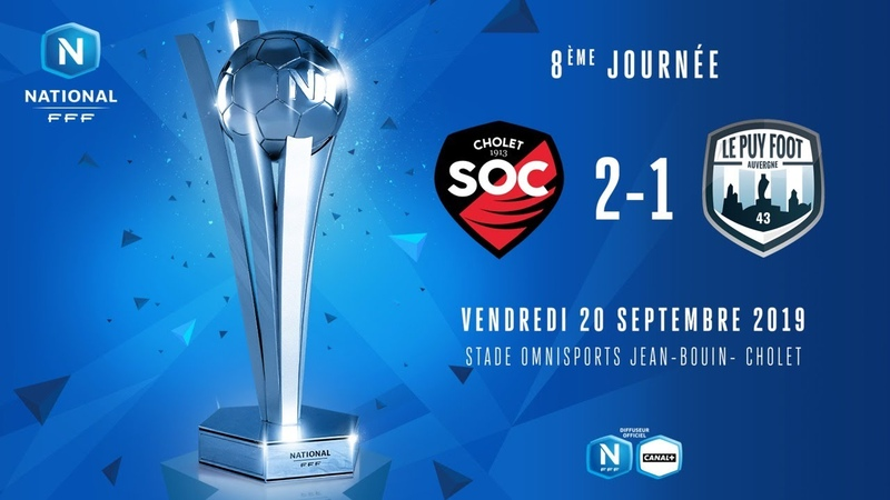 J8 SO Cholet Le Puy Foot 43 2 1 le r sum National FFF 2019 2020