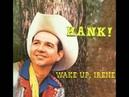 HANK THOMPSON - Wake Up, Irene