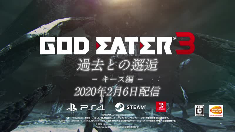 『GOD EATER 3』追加エピソード「過去との邂逅」<キース編>PV