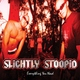 Slightly Stoopid - Sweet Honey (1 сезон/1 серия)