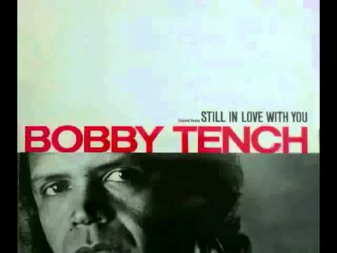 Bobby Tench Still In Love With You