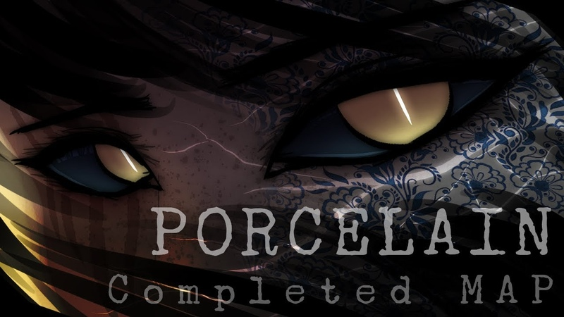 PORCELAIN |Completed MAP|