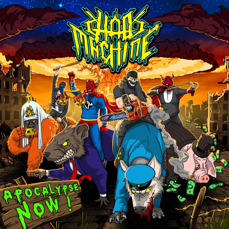 Chaos Machine - Apocalypse Now