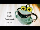 DIY Kid's Backpack Tutorial ‖ Toddler Frog Backpack Sewing Project ~Reuse old cloth HandyMum