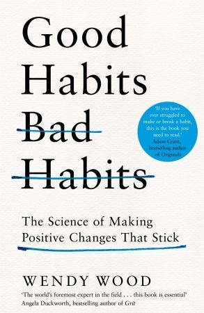 Good Habits  Bad Habits  UK Edition - Wendy Wood