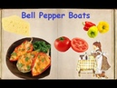 Bell Pepper Boats Book of recipes Bon Appetit