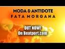 Moda ANT DOTE Fata Morgana Original Mix