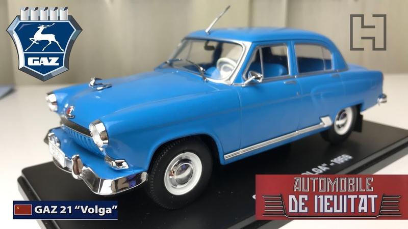 "GAZ 21 Volga"" Cadou Automobile de neuitat Nr 5 Hachette 1 24 scale"