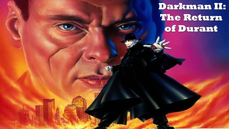 Человек Тьмы 2. Возвращение Дюранта (Darkman II: The Return of Durant)_1995_720p