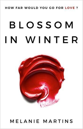 Melanie Martins - [Blossom in Winter 01] - Blossom in Winter (epub)
