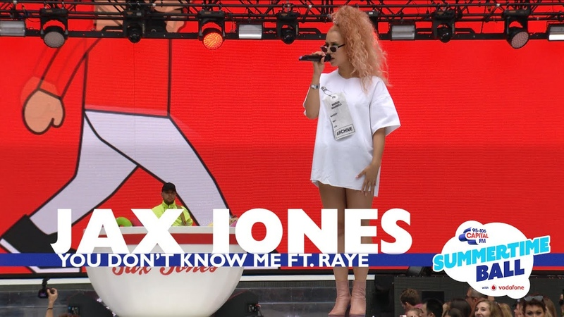 Jax Jones 'You Don't Know Me' Ft Raye