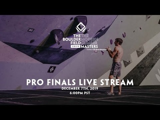 The Modern Climber - December 7th, 2019 - The Boulder Field Masters powered by Black Diamond