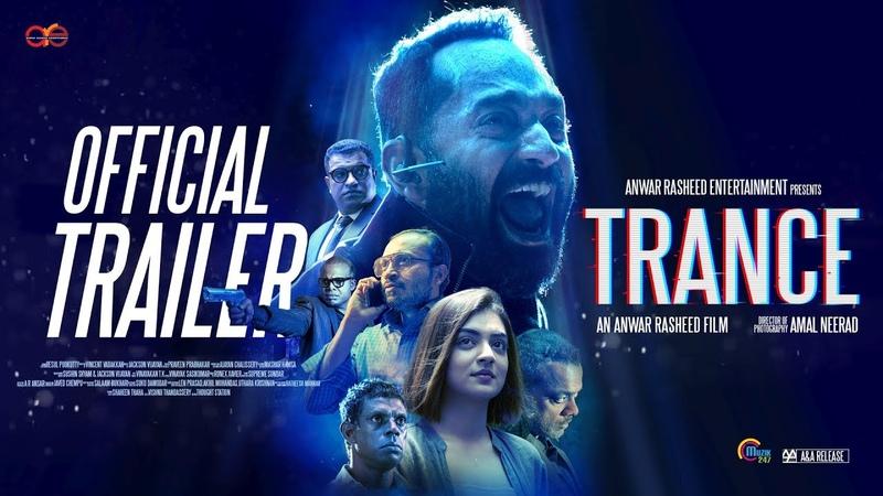 TRANCE Malayalam Movie | 4K Official Trailer | Fahadh Faasil, Nazriya Nazim | Anwar Rasheed