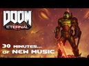 DOOM Eternal 30 Minutes of NEW MUSIC Mick Gordon