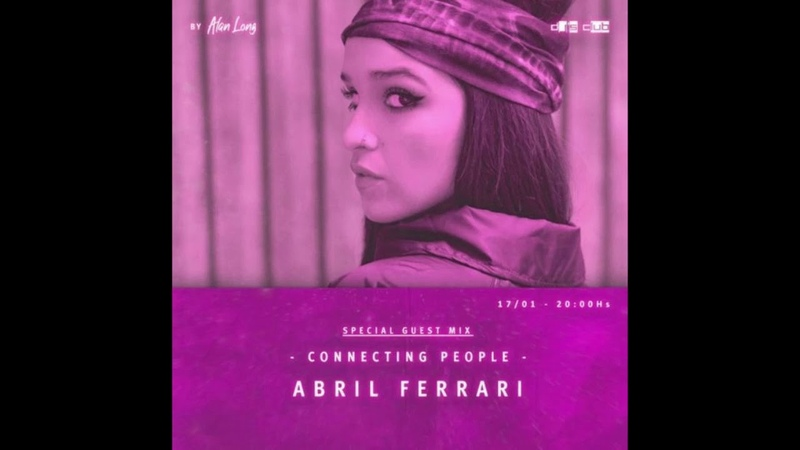 Abril Ferrari - Connecting People Guest Mix - January 2021