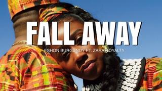Eshon Burgundy feat. Zara Royalty - Fall Away
