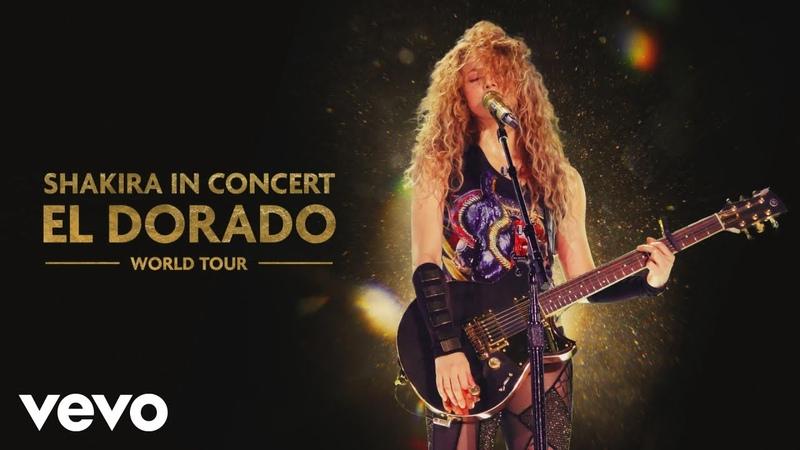 Shakira Estoy Aquí Dónde Estás Corazón Medley Audio El Dorado World Tour Live