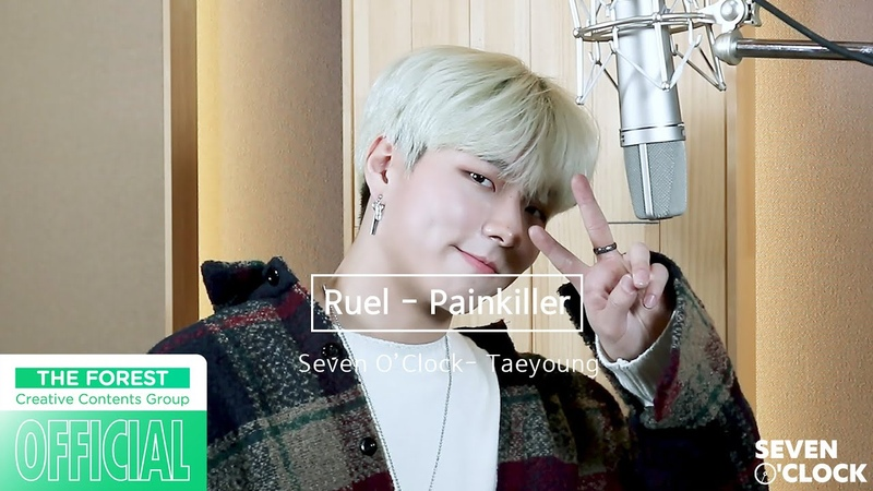Ruel Painkiller Cover by Taeyoung Seven O'clock