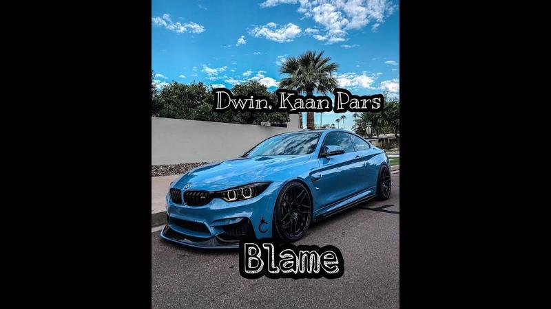 Dwin, Kaan Pars – Balme