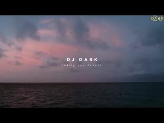 Dj_Dark_-_Taking_You_Deeper__[Deep