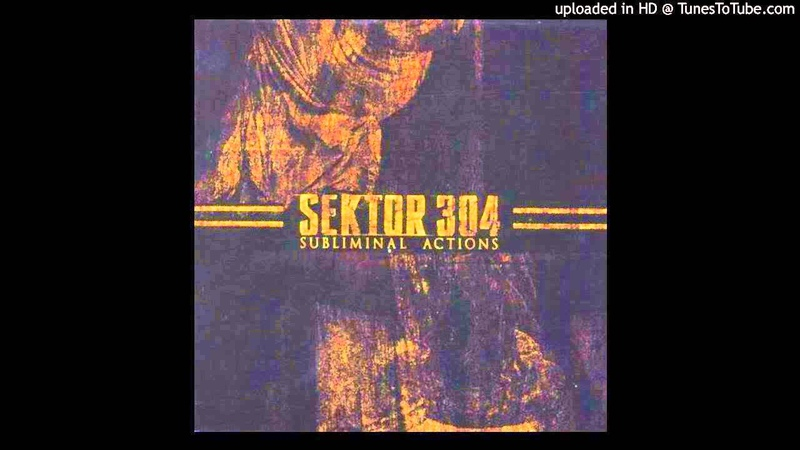 Sektor 304 - By The Throat